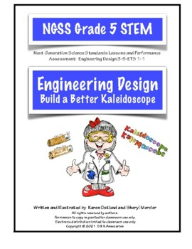 NGSS Grade 5 Engineering: Build a Better Kaleidoscope Perf