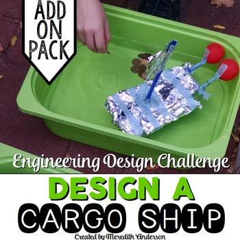 STEM Engineering Design Challenge #4 - Design a Cargo Ship