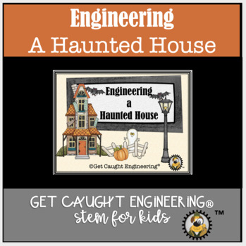STEM and a Haunted House: Engineering is a Scream!!!
