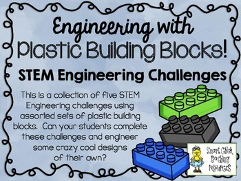 Engineering with Plastic Building Blocks ~ STEM Challenges