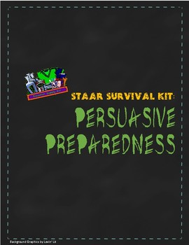 English 10 STAAR Survival Kit: Preparing for Persuasive Wr
