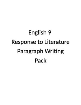 English 9 Response to Literature Paragraph Writing Pack