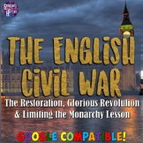 English Civil War, Glorious Revolution, & Limiting the Mon