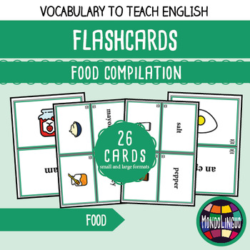 Flashcards to teach English/ESL: Food compilation