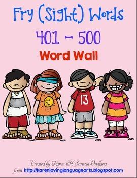 English Fry (sight) Words 401-500 Word Wall