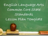 English Lang Arts Common Core Lesson Plan Template