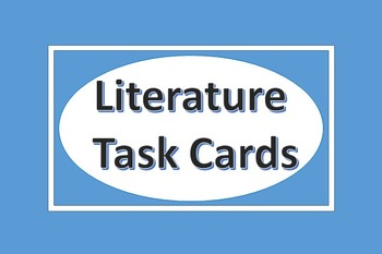 English Language Arts Task Cards for Literature