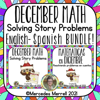 English-Spanish December Math: Solving Story Problems/Mate