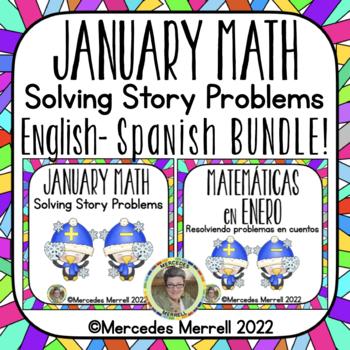 English-Spanish Bundle!  January Math:  Solving Story Prob