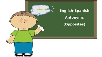 English-Spanish Opposite (Antonym) Picture Flash Cards