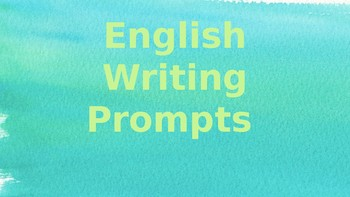English Warm Up Writing Prompts