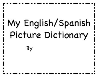 English/Spanish Picture Dictionary