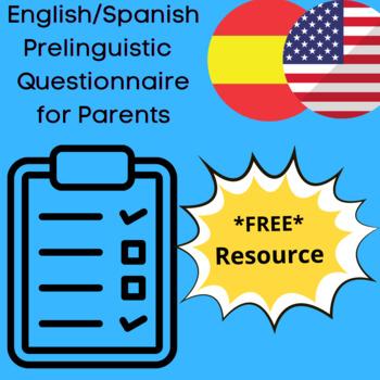 English/Spanish Prelinguistic Language Development Questionnaire