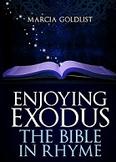 Enjoying Exodus: The Bible in Rhyme