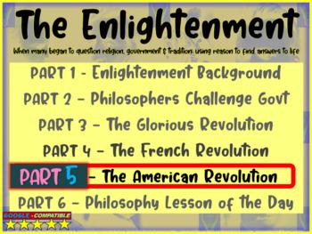 Enlightenment! (PART 4: AMERICAN REVOLUTION) visual, textu
