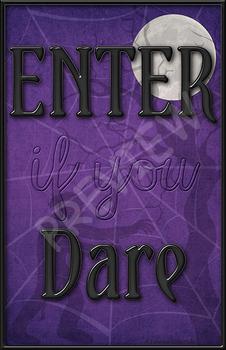 """""""Enter if you Dare"""" Door Sign"""
