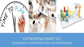 Entrepreneurship 101:  Developing a Promotional Plan For Y