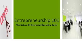 Entrepreneurship 101:  The Nature of Overhead/Operating Co