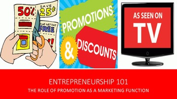 Entrepreneurship 101:  The Role of Promotion as a Marketin