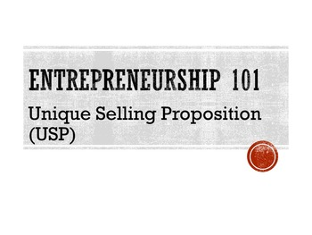 Entrepreneurship 101:  Unique Selling Proposition Lesson