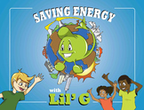 Environment and Earth Day Book: Saving Energy with Lil' G