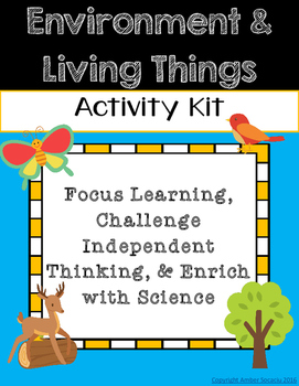 Third Grade NGSS - Environment and Living Things
