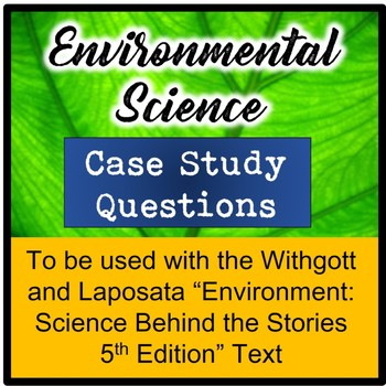Environmental Science Case Study Questions for Withgott an