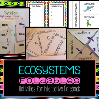 Ecosystems Foldables for Interactive Notebook
