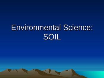 Environmental/Earth Science- SOIL