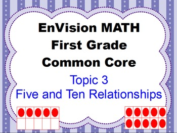 Envision Grade 1 Topic 3 Five and Ten Relationships for Ac