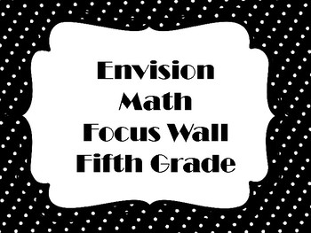 Envision Math Fifth Grade Focus Wall
