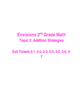 Envisions 2nd Grade Topic 2 Exit Tickets- Editable