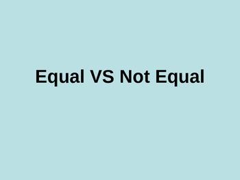 Equal VS Not Equal