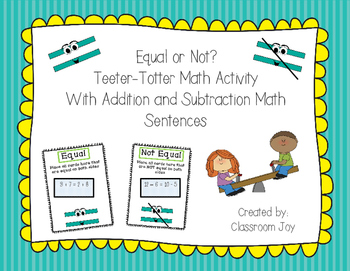 Equal or Not?  Teeter-totter Math Activity with Addition &