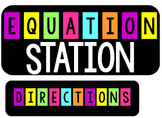 Equation Station for Addition, Subtraction, Multiplication