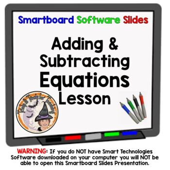 Equations Adding and Subtracting Smartboard Lesson Add Sub