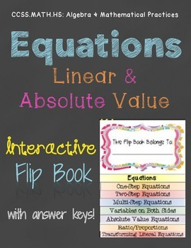 Equations: Linear & Absolute Value Interactive Flip Book