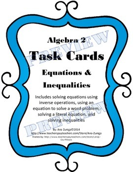 Equations and Inequalities Alg. 2 Task Cards