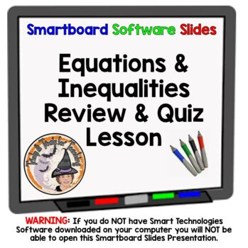 Equations and Inequalities Review and Quiz Smartboard Lesson