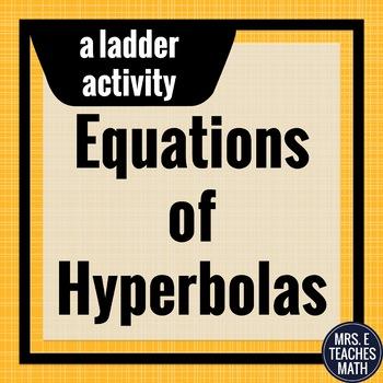 Equations of Hyperbolas Ladder Activity