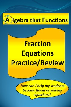 Equations with Fractions Practice