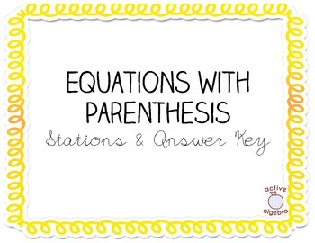 Equations with Parenthesis Stations