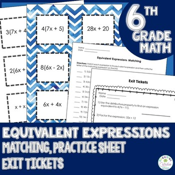 Equivalent Expressions Matching, Practice Sheet, and Exit Tickets