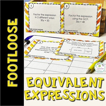 Equivalent Expressions Task Cards (Footloose Activity)