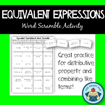 Equivalent Expressions Word Scramble Combining Like Terms/