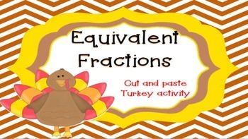Equivalent Fraction Turkey Activity