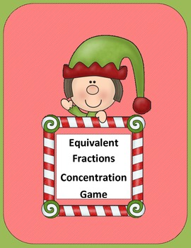 Equivalent Fractions Concentration Game (Christmas Edition)