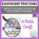 Equivalent Fractions Easter Craft