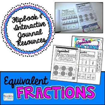 Equivalent Fractions Mini Flipbook and Interactive Journal