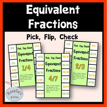 Equivalent Fractions Pick Flip Check